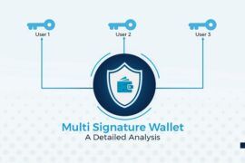 What is Multisig? The beneficial information of it for you to know